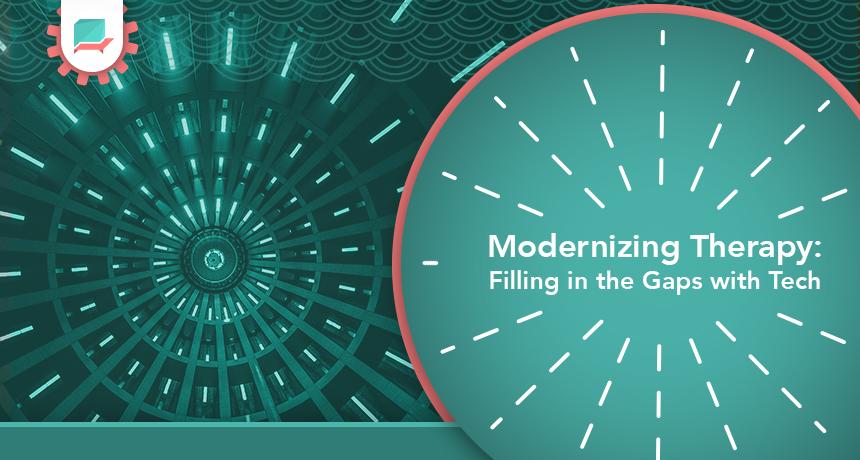 Modernizing_therapy_technology
