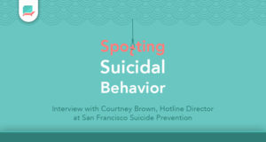 Spotting Suicidal Behavior