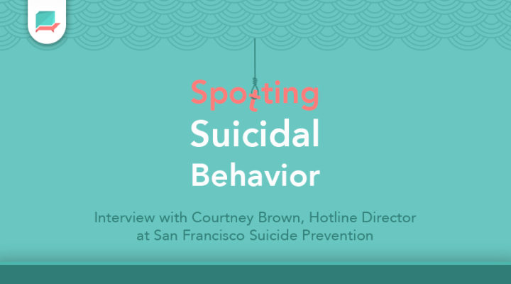 Spotting Suicidal Behavior & Suicide Prevention Myths