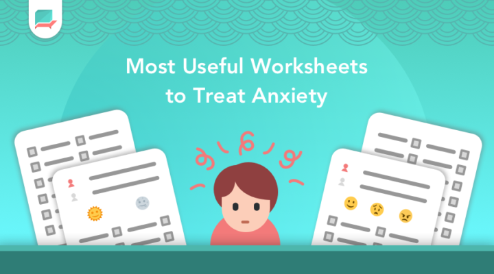 Most Useful Worksheets For Anxiety