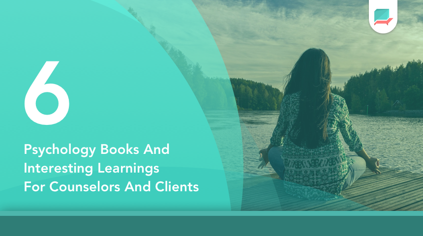 6 psychology books for counselors