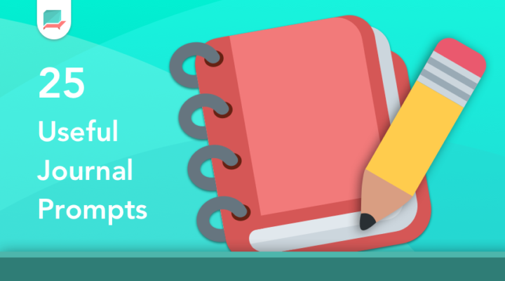 25 Useful Journal Prompts